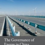 The Governance of Energy in China. Transition to a Low-Carbon Economy