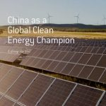 China as  Global Clean Energy Champion